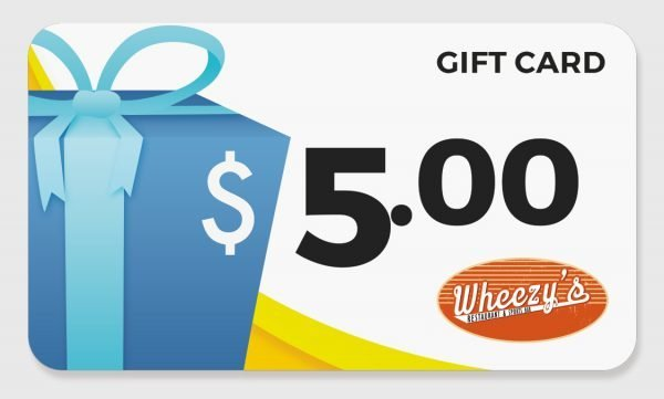 $5 gift card to Wheezy's Grill & Sport's Bar